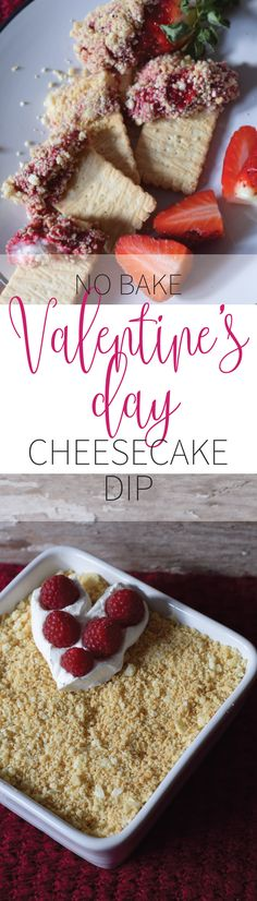 Valentine's Day Cheesecake Dip is THE best dessert for V-DAY: perfect for two people, easy to make, no baking required and really, really freaking good! Cheesecake Dip, Fun Desserts, Dips, Valentines Day, Baking, Breakfast, Creative, Easy, People