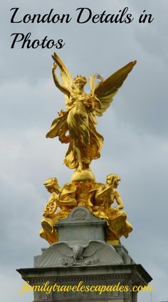 A beautiful golden statue near Buckingham Palace, seen on our sightseeing tour of London, England