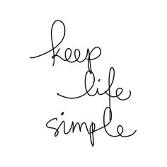 """Inspirational Poster """"Keep Life Simple"""" Black and White Home Decor (600 INR) ❤️ liked on Polyvore featuring home, home decor, wall art, text, quotes, words, fillers, backgrounds, magazine and article"""