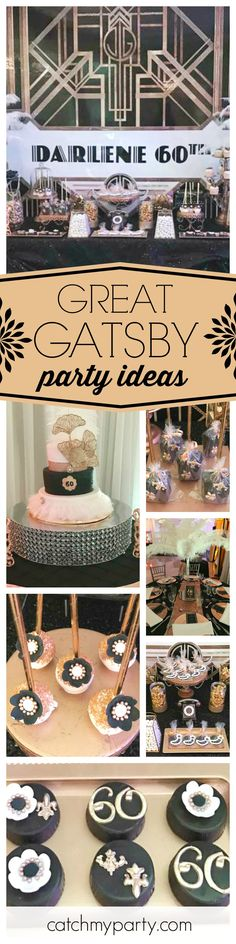 Debra's celebration Gatsby Style at Catch My Party 13th Birthday Parties, Birthday Party Themes, Birthday Cake, Gatsby Themed Party, Great Gatsby Party, Grown Up Parties, Teen Parties, Roaring Twenties Party, Adult Party Themes
