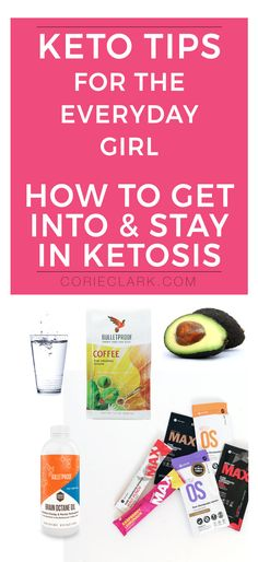 7 tips to get into ketosis. Keto tips for an everyday girl. Bulletproof coffee, KETO//OS, healthy fats via @CorieAClark