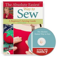 I would like this - The Absolute Easiest Way to Sew Book and DVD by Nancy Zieman