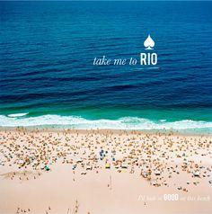 take me to rio