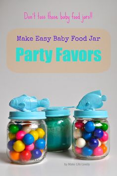 Make Life Lovely: Upcycled Baby Food Jars: Baby Food Jar Party Favors