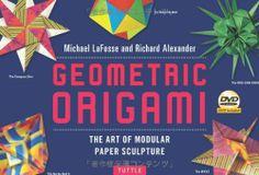 #Geometric #Origami #Kit: The Art of Modular Paper Sculpture . #Boxed #DVD #BOOK #foldingpaper #fullcolor