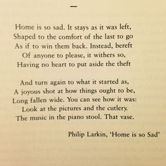 Philip Larkin, Home is so Sad