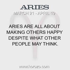 Fact about Aries: Aries are all about making others happy despite what... #aries, #ariesfact, #zodiac. Aries, Join To Our Site https://www.horozo.com You will find there Tarot Reading, Personality Test, Horoscope, Zodiac Facts And More. You can also chat with other members and play questions game. Try Now!