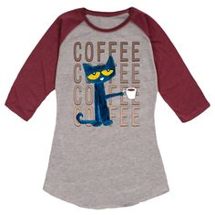 Pete The Cat © Pete With Coffee Ladies Raglan  I _NEED_ this in my life.