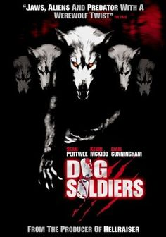 Available in: DVD. Neil Marshall's horror film Dog Soldiers comes to DVD with a pair of transfers. The widescreen transfer preserves the original Best Werewolf Movies, Best Horror Movies, Sci Fi Movies, Horror Films, Scary Movies, Good Movies, Awesome Movies, Halloween Movies, Halloween Horror