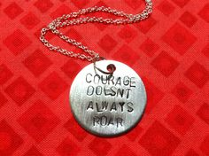 Love This Hand+Stamped+Courage+Doesn't+Always+Roar+by+ThePaperPoppyStore,+$24.00