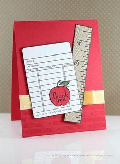 "Great teacher card. I love the ""wooden"" ruler"