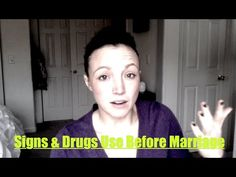 Signs & Drug Use Before Marriage - http://www.cbaci.org/signs-drug-use-before-marriage/