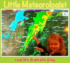 Dramatic Play: Little Meteorologists