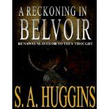 A Reckoning In Belvoir (Kindle Edition)By S.A. Huggins