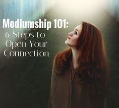 Connect with the Spirit World and Open Your Mediumship Abilities. Read this  post to learn how to start >>>