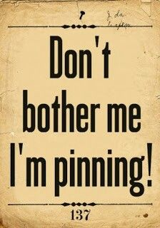 #pinterest is my drug ;-) - Fonte: web