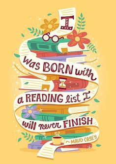 12 book quotes beautifully illustrated by Risa Rodil I was born with a reading list I will never finish. – illustration by Risa Rodil I Love Books, Good Books, Books To Read, I Love Reading, Reading Lists, Reading Books, Image Citation, Book Fandoms, Book Of Life