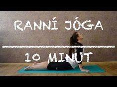 Jóga na dobré ráno | úplní začátečníci - YouTube Yoga Gym, My Yoga, Video L, Self Motivation, Keeping Healthy, Morning Yoga, Yoga Videos, Yoga For Beginners, Aerobics