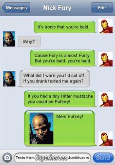 Texts from Avengers. Tony drunk texts director Fury.