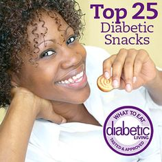 How These Snacks Made the List | Diabetic Food/Lifestyle