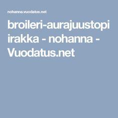 broileri-aurajuustopiirakka - nohanna - Vuodatus.net