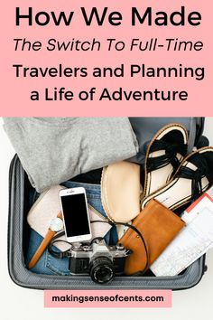 How We Made the Switch to Full-Time Travelers and Planning a Life of Adventure Plan A, How To Plan, Airstream Travel Trailers, Best Places To Vacation, Bank Check, Buying An Rv, Countries To Visit, Rv Life, Time Travel