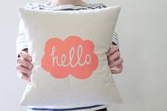 Hand Printed Linen Cushion Cover  Hello by hellomilky on Etsy, $32.00  Love all the covers from this designer for babies and kids rooms
