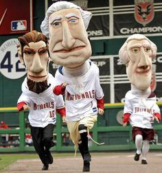 Washington Nationals president race. i once saw thomas jefferson push another one of the presidents out of the way so that he could win, hahahaha