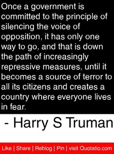 Words spoken by Harry S. Truman, back in August of 1950, that should be heeded.