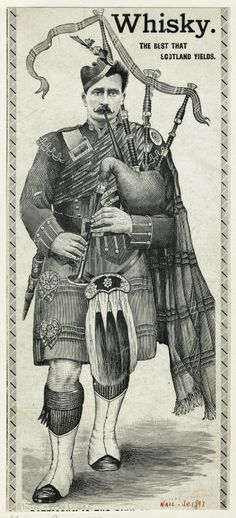 Whisky: The best that Scotland yields [advertisement detail.] [Scottish bagpiper.]