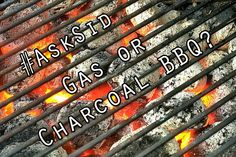 #AskSid: Gas or Charcoal #BBQ?