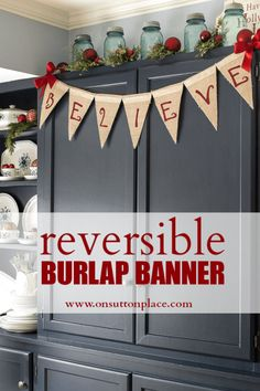 Vintage Decor Ideas love the use of the vintage large Ball jars. Reversible No Sew Burlap Banner Tutorial Part 2 - Part 2 of my Reversible Burlap Banner tutorial that show you how to put the finishing touch on the second side of the banner. Burlap Christmas, Noel Christmas, Christmas Projects, All Things Christmas, Winter Christmas, Christmas Decorations, Christmas Ideas, Holiday Fun, Holiday Crafts