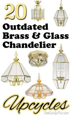 20 Reuse Ideas for Dated Brass and Glass Chandeliers is part of Diy chandelier - How to update those and brass and glass light fixtures 20 Ideas for repurposing and reusing outdated chandeliers