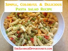 simple, colorful, and delicious pasta salad recipe (small)