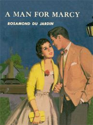 A Man for Marcy by Rosamond du Jardin http://www.amazon.com/Man-Marcy-Rhodes-ebook/dp/B00NI8SU4E/ref=sr_1_4?s=digital-text&ie=UTF8&qid=1410749700&sr=1-4