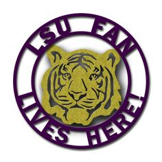 16 inch LSU Fan Lives Here Tiger Steel Yard by AcadianaGraphics, $45.00