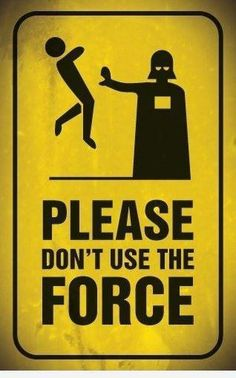 Don't use the Force #Starwars