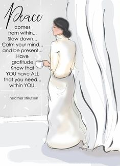 PEACE comes from within.What is Your WORD of the Year? - Heather Stillufsen - Art for Women - Quotes for Women - Art for Women - Beautiful Woman Quotes Quotes To Live By, Me Quotes, Motivational Quotes, Inspirational Quotes, Peace Quotes, Gratitude Quotes, Quotes About Peace, Peace Poem, Kindness Quotes