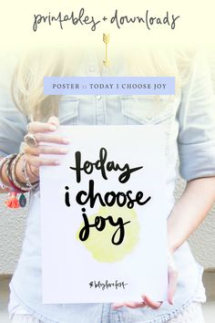 Download your free 'Today I Choose Joy' Poster #diy #poster #printable