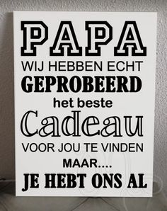 Papa We / I have tried Papa Quotes, Fathers Day Quotes, Funny Quotes, Dad Birthday, Birthday Wishes, Birthday Cards, Beste Mama, Text Signs, Diy Presents