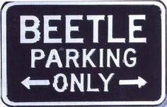 vw beetle parking only
