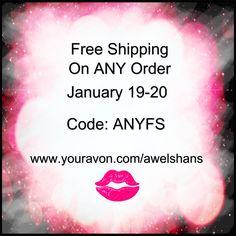 Free Shipping 1/19-20/2015 www.youravon.com/awelshans #avon #freeshipping #avonrep #avonlady