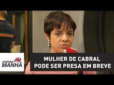 DVS Notícias: Mulher de Cabral pode ser presa em breve | Vera Magalhães