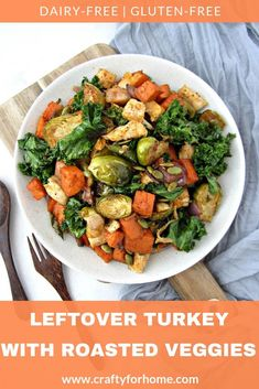 Leftover Turkey With Roasted Vegetables Healthy leftover turkey recipe with roasted vegetables for clean eating, dairy-free and gluten-free meal option for the whole family. Leftover Turkey Recipes, Leftovers Recipes, Turkey Leftovers, Thanksgiving Leftovers, Thanksgiving Recipes, Holiday Recipes, Vegetable Recipes, Beef Recipes, Cooking Recipes