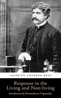One of the most important scientists of the 20th century is a little known Indian, Sir Jagadis Chandra Bose. He was trained in England and spent most of his life working in the realm of physics and applied biology, namely botany and plant physiology. His works, sadly ignored largely by the west, mark some of the greatest achievements of the century.
