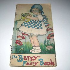 vintage children's book drawings | The Betty Fairy Book Vintage 1910s Children's Book Illustrated by ...