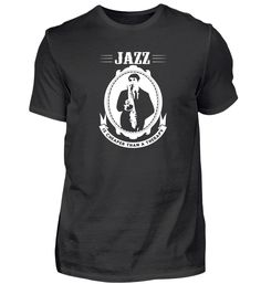 Jazz Jazzlover Musik Jazzband Geschenk T-Shirt Jazz T Shirts, Basic Shirts, Band, Mens Tops, Fashion, Music, Presents, Moda, Sash
