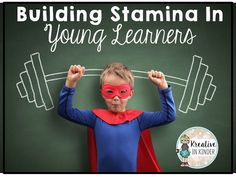 Kreative in Kinder: Building STAMINA in Young Learners!