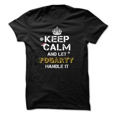 Keep calm and Let FOGARTY Handle it TeeMaz - #gifts for boyfriend #shirt diy. BUY TODAY AND SAVE  => https://www.sunfrog.com/Names/Keep-calm-and-Let-FOGARTY-Handle-it-TeeMaz.html?id=60505