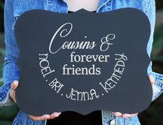 Cousins and Forever Friends Personalized Wedding Chalkboard Sign